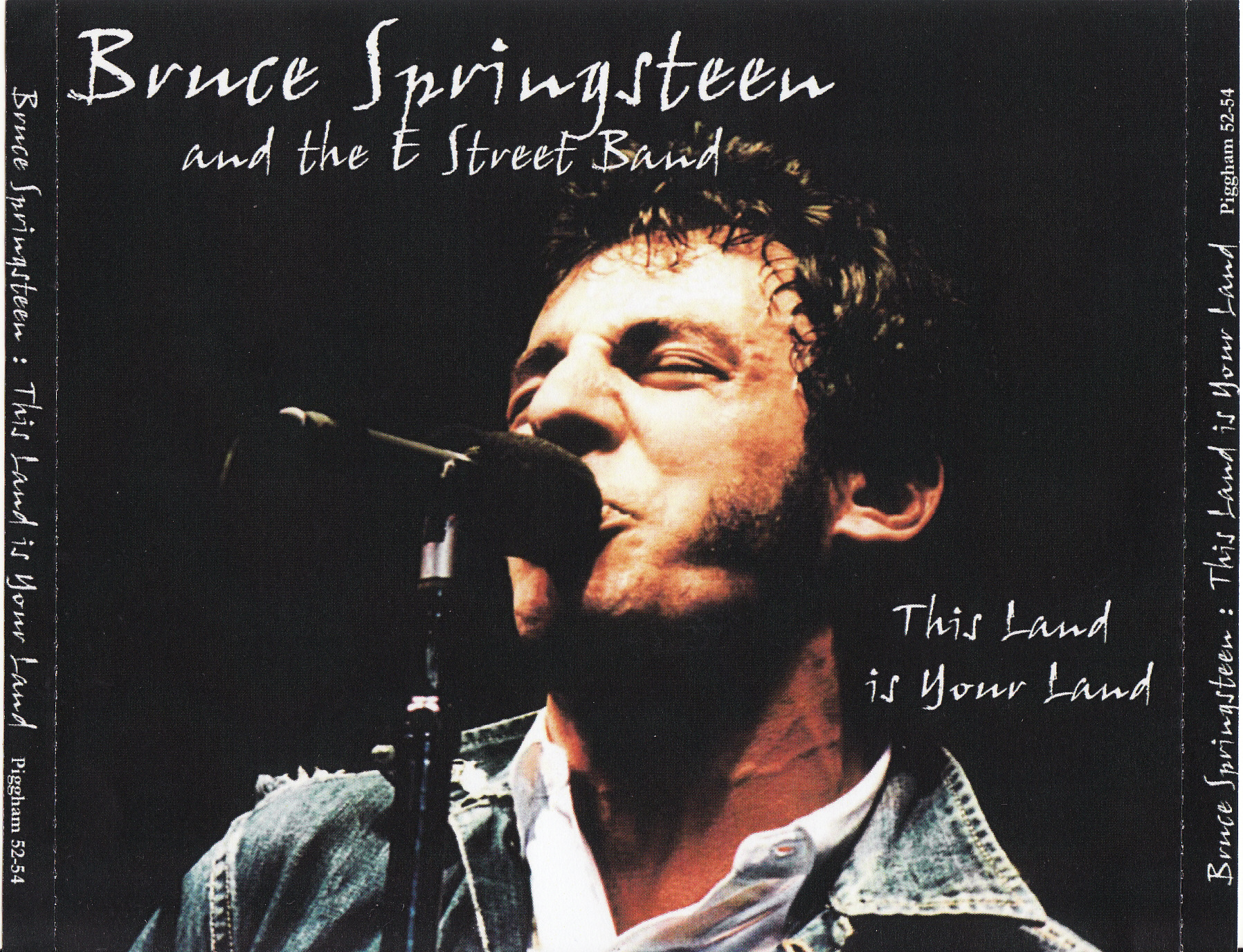 Bruce Springsteen Bootlegs: This Land Is Your Land [Piggham]   03 Jul 1981