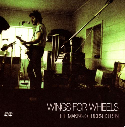Bruce Springsteen -- Wings For Wheels: The Making Of Born To Run