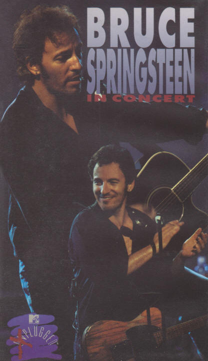 Bruce Springsteen -- In Concert / MTV Plugged