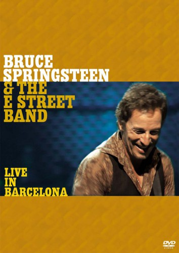 Bruce Springsteen & The E Street Band -- Live In Barcelona