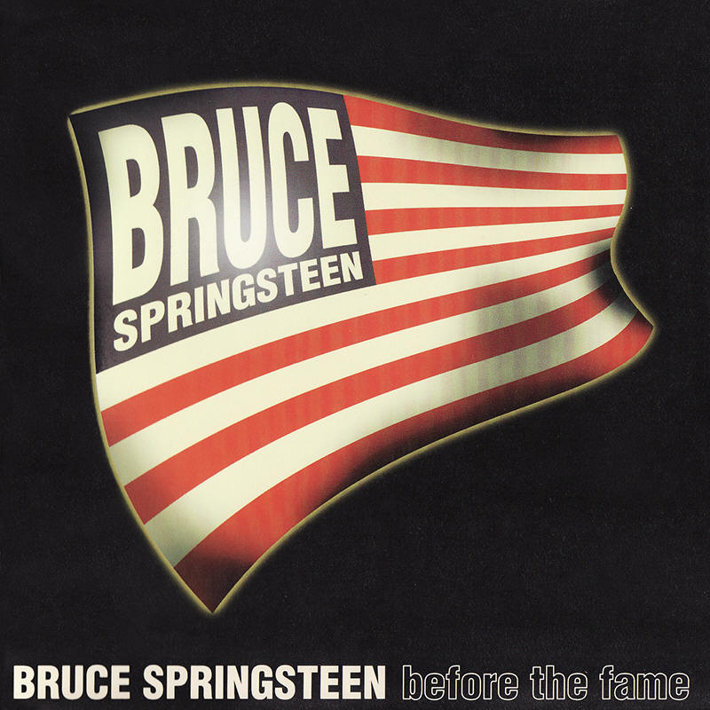 Bruce Springsteen -- Before The Fame