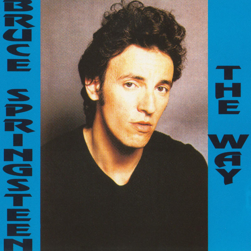 Bruce Springsteen -- Darkness Outtakes 1978 Vol. 2: The Way (Scorpio)