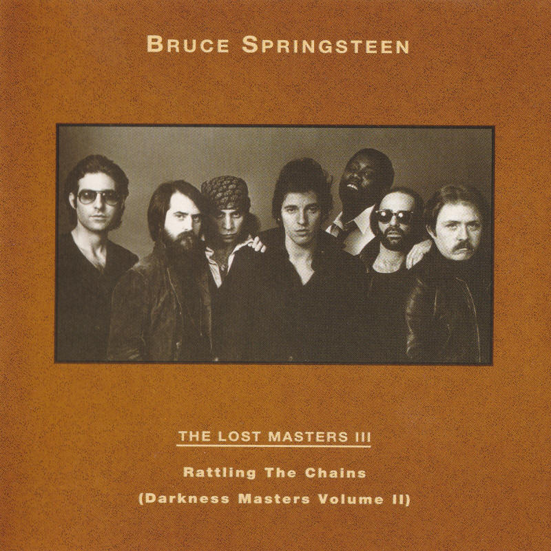 Bruce Springsteen -- The Lost Masters Vol. 3 (Labour Of Love)