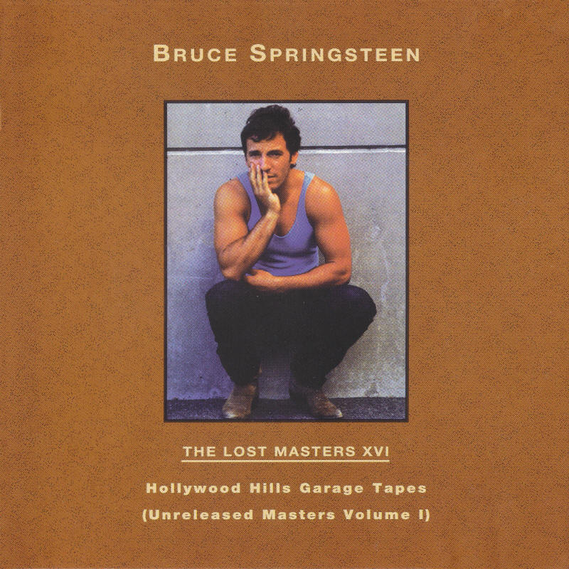 Bruce Springsteen -- The Lost Masters Vol. 16 (Labour Of Love)