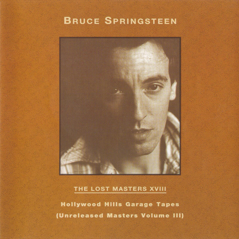 Bruce Springsteen -- The Lost Masters Vol. 18 (Labour Of Love)