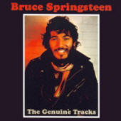 Bruce Springsteen -- The Genuine Tracks (Scorpio)