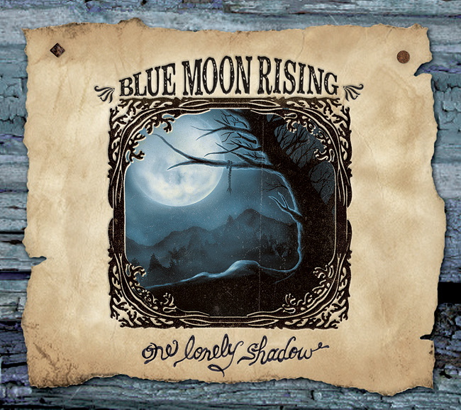 Blue Moon Rising -- One Lonely Shadow