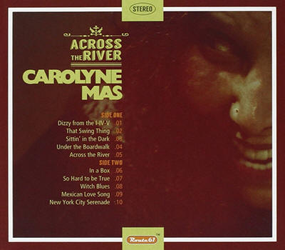 Carolyne Mas -- Across The River