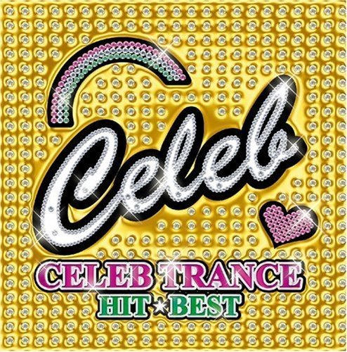 Celeb -- Celeb Trance-Hit Best