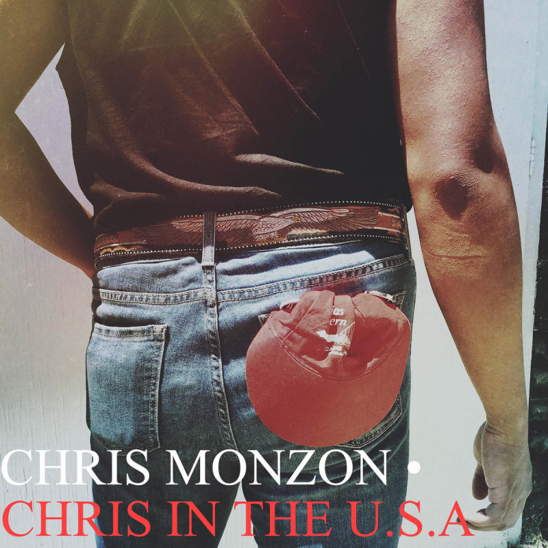 Chris Monzon -- Chris In The U.S.A.
