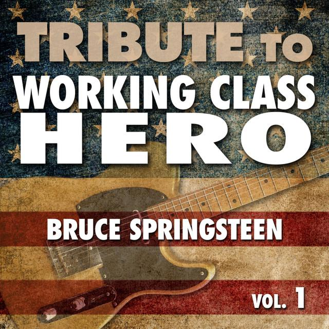 Déjà Vu -- Tribute To Working Class Hero Bruce Springsteen - Vol. 1