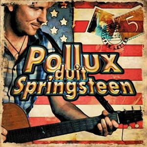 Frans Pollux -- Pollux Duit Springsteen