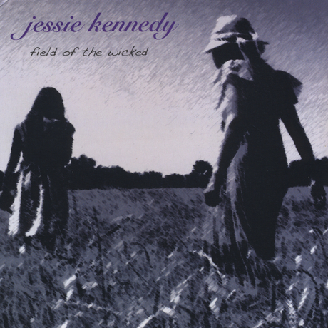 Jessie Kennedy -- Field Of The Wicked