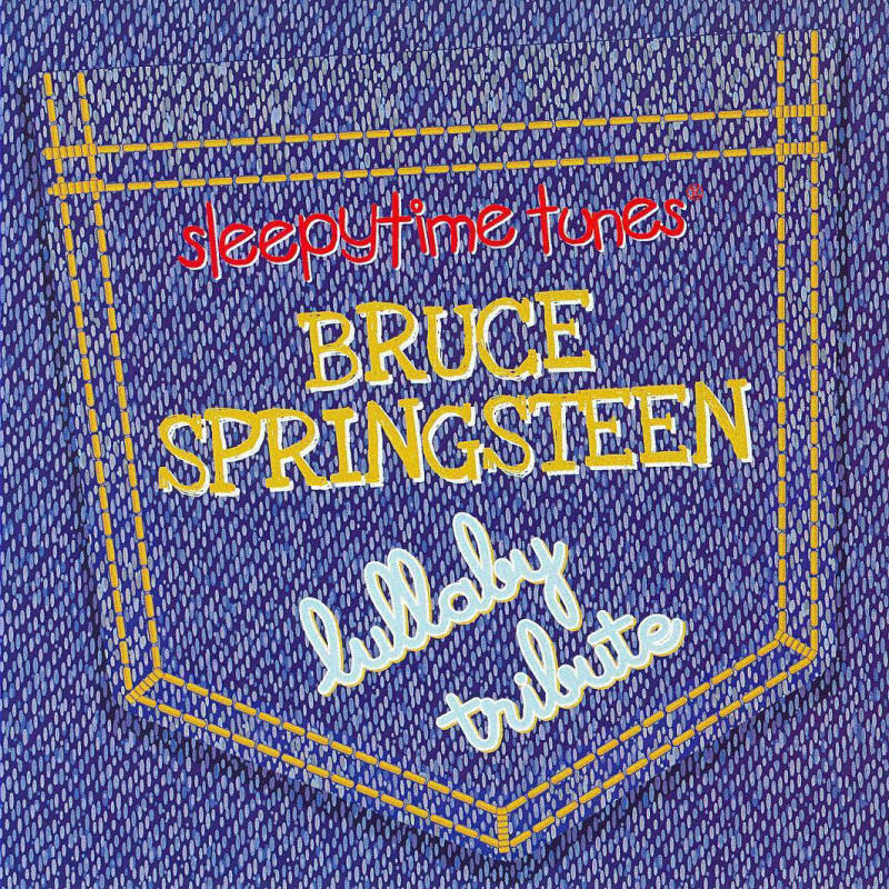 Lullaby Players -- Sleepytime Tunes: Bruce Springsteen Lullaby Tribute