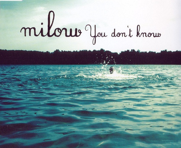 Milow -- You Don't Know