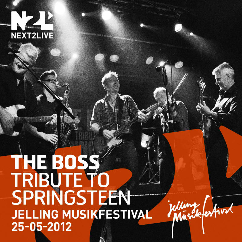 The Boss Tribute To Springsteen -- Jelling Musikfestival 2012