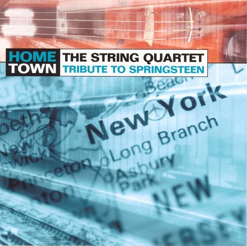 The Section -- Hometown: The String Quartet Tribute To Springsteen