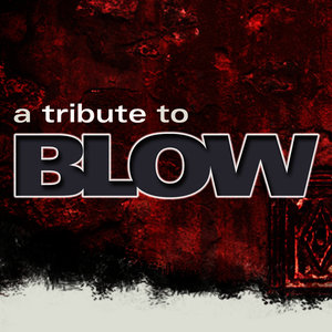 The Soundtrack Tribute Band -- A Tribute To Blow
