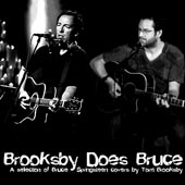 Tom Brooksby -- Brooksby Does Bruce