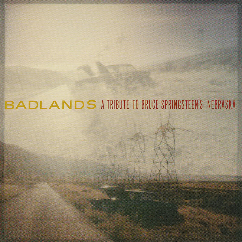 Various artists -- Badlands - A Tribute To Bruce Springsteen's Nebraska