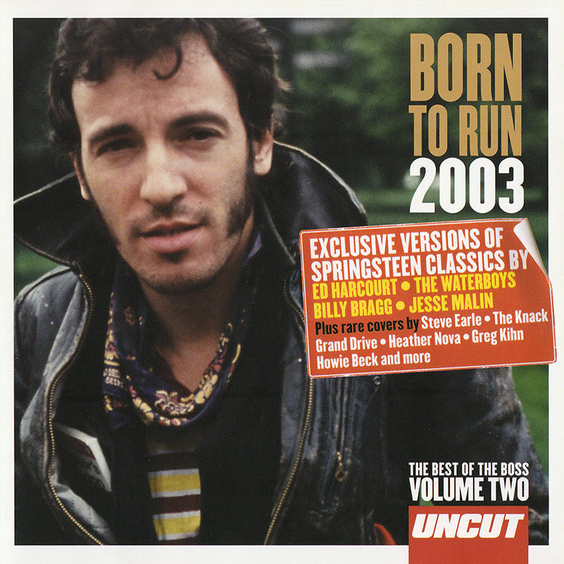 Various artists -- Born To Run 2003 Volume Two