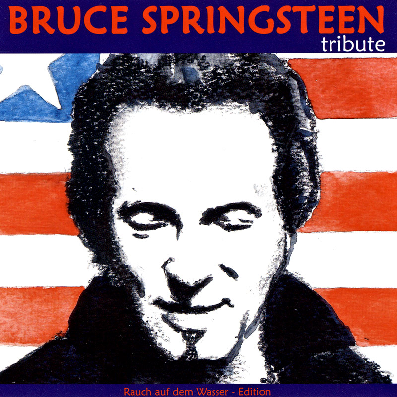 Various artists -- Bruce Springsteen Tribute (Rauch Auf Dem Wasser - Edition)