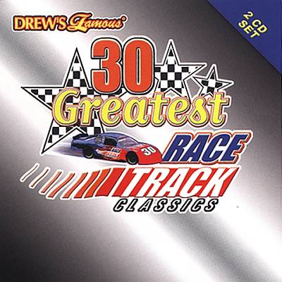 Various artists -- Drew's Famous 30 Greatest Race Tracks Classics