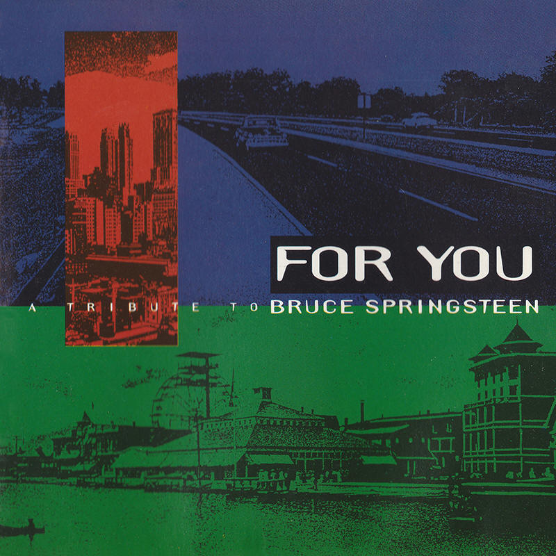 Various artists -- For You: A Tribute To Bruce Springsteen