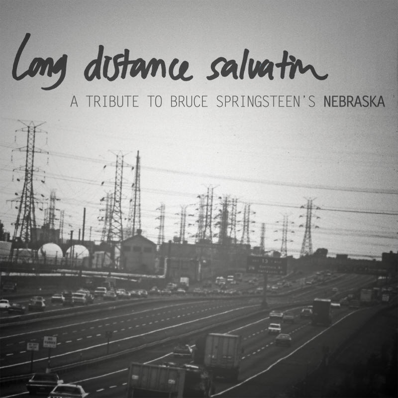 Various artists -- Long Distance Salvation: A Tribute To Bruce Springsteen's Nebraska