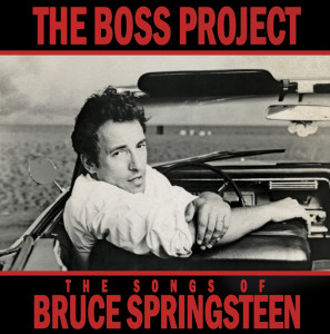 Various artists -- The Boss Project: The Songs Of Bruce Springsteen