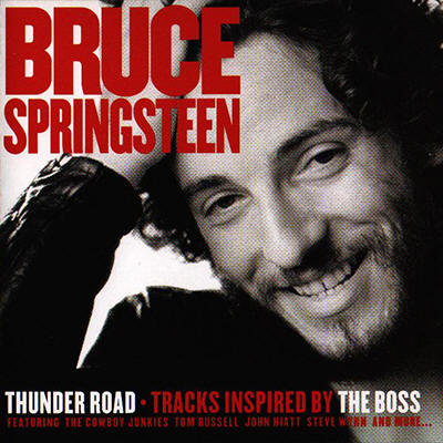 Various artists -- Thunder Road - Tracks Inspired By The Boss