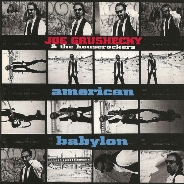 Joe Grushecky and The Houserockers -- American Babylon (album cover art)