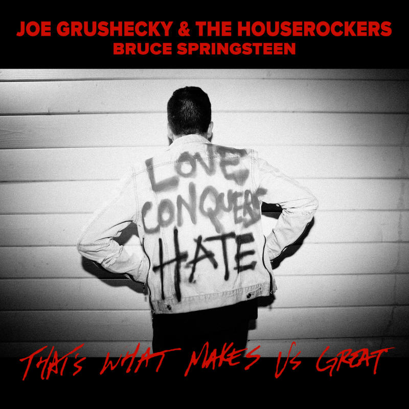 Joe Grushecky & The Houserockers -- That's What Makes Us Great