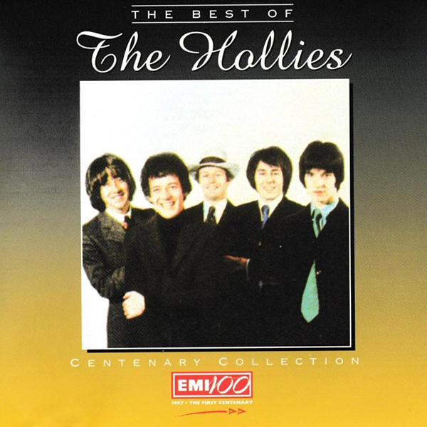 The Hollies -- The Best Of The Hollies: Centenary Collection