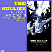 The Hollies -- The Long Road Home (1963-2003): The 40th Anniversary Collection