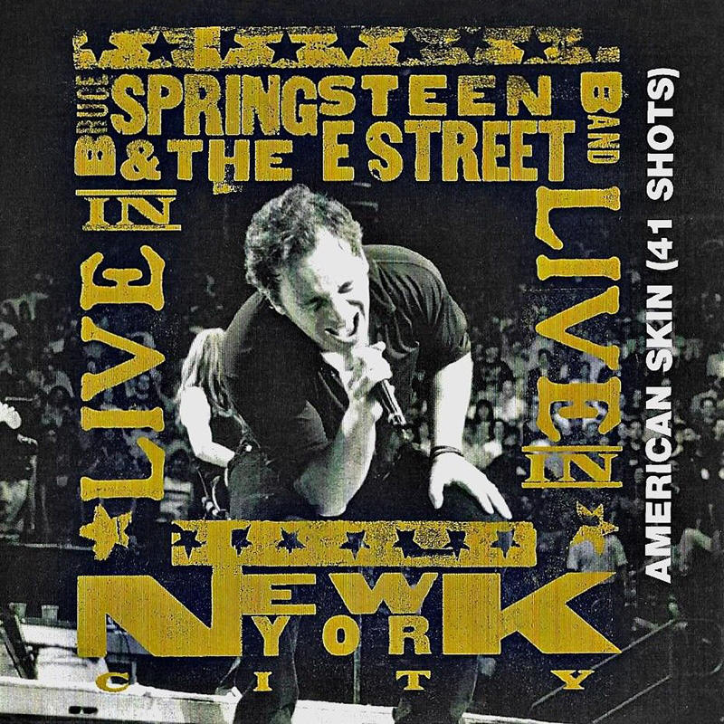 Bruce Springsteen & The E Street Band -- American Skin (41 Shots) (Canada single, front)