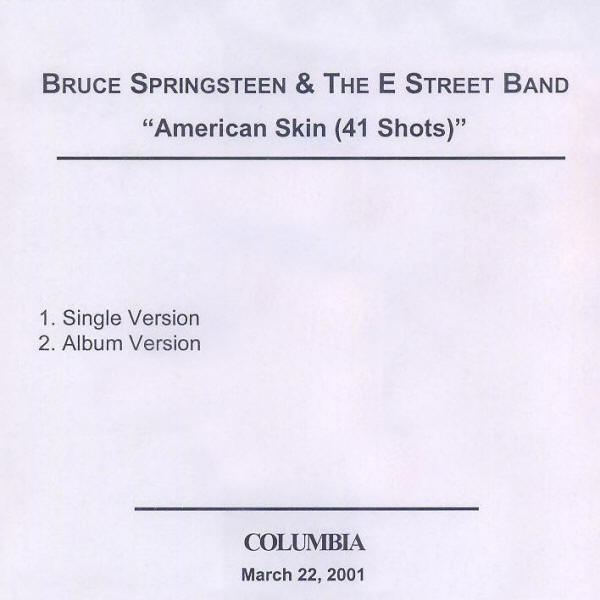 Bruce Springsteen & The E Street Band -- American Skin (41 Shots) (USA single, front)