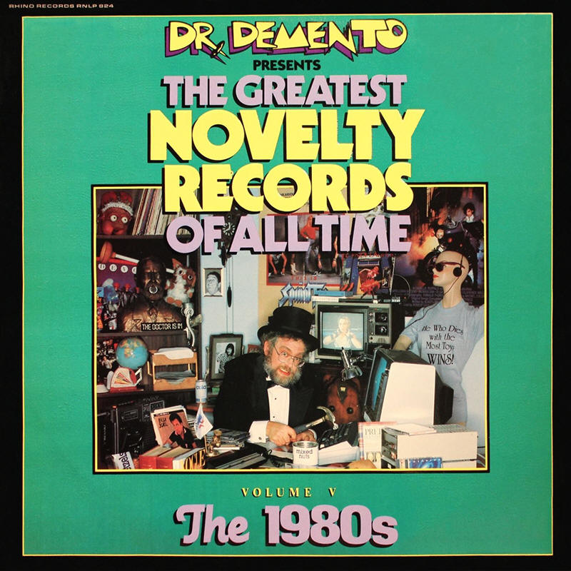 Various artists -- Dr. Demento Presents The Greatest Novelty Records Of All Time - Volume V: The 1980s