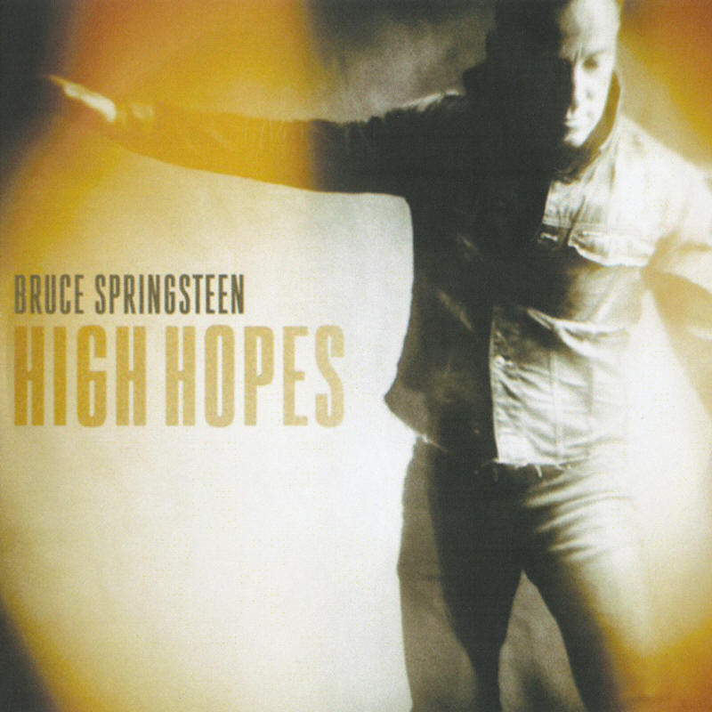 Bruce Springsteen -- High Hopes