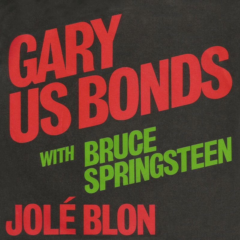 "Gary U.S. Bonds -- ""Jole Blon / Just Like A Child"""