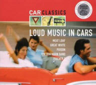 Various artists -- Car Classics: Loud Music In Cars