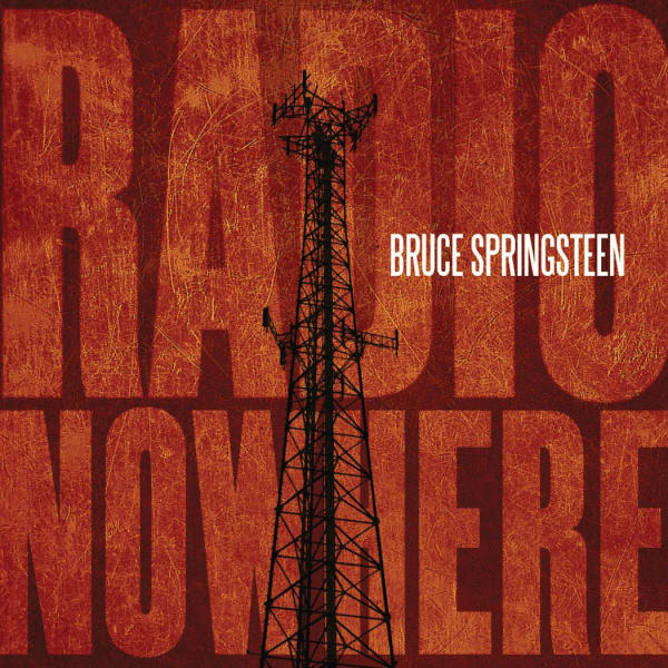 Bruce Springsteen -- Radio Nowhere (single cover art)