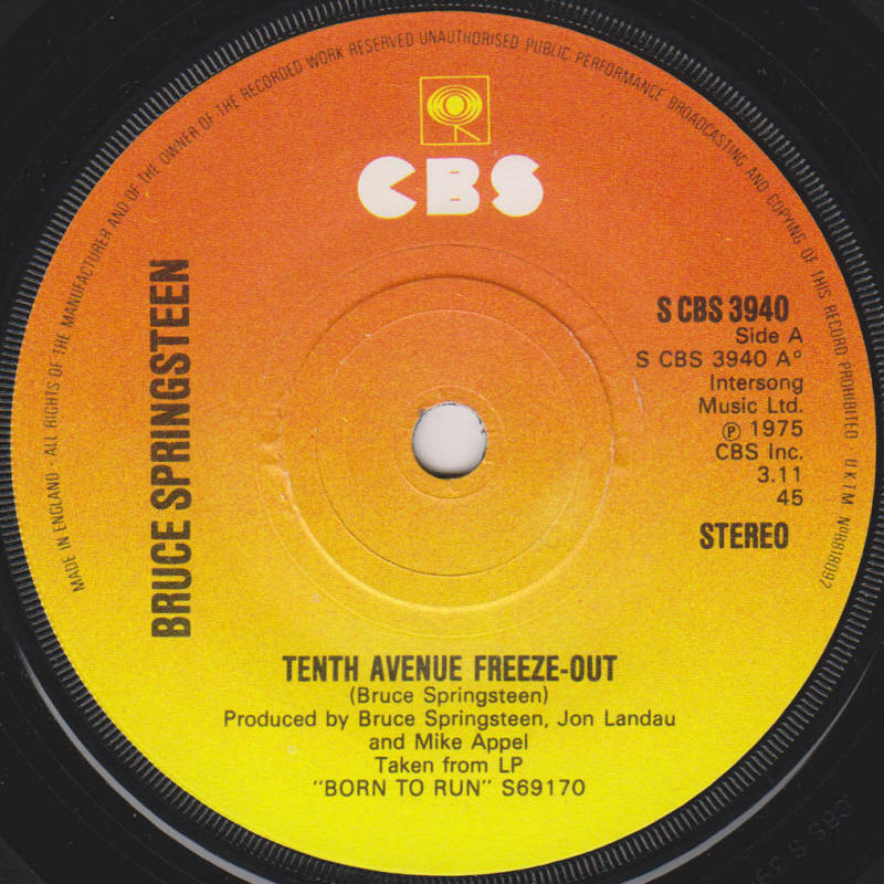 "Bruce Springsteen -- ""Tenth Avenue Freeze-Out / She's The One"" (UK 7-inch single, A-side label)"