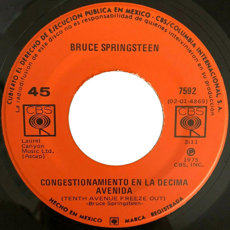 "Bruce Springsteen -- ""Tenth Avenue Freeze-Out / She's The One"" (Mexico 7-inch single, A-side label)"
