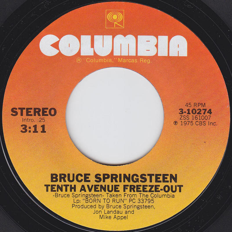"Bruce Springsteen -- ""Tenth Avenue Freeze-Out / She's The One"" (USA 7-inch single, A-side label)"