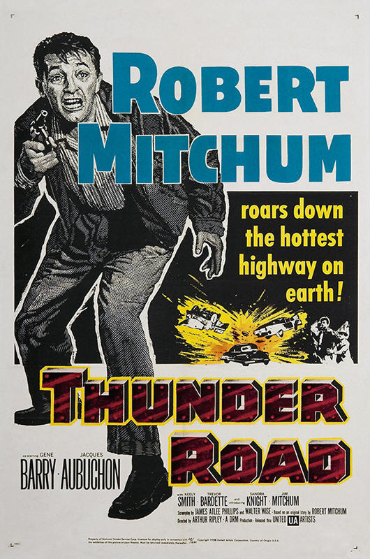 "Promotional poster for the film ""Thunder Road"""