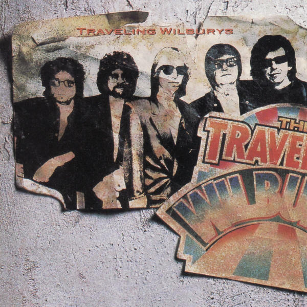 The Traveling Wilburys -- Traveling Wilburys Vol. 1