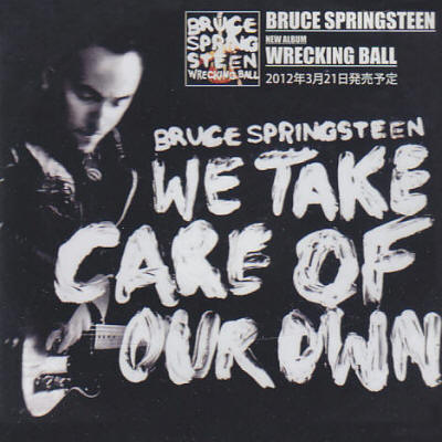 Bruce Springsteen -- We Take Care Of Our Own (Japan single)