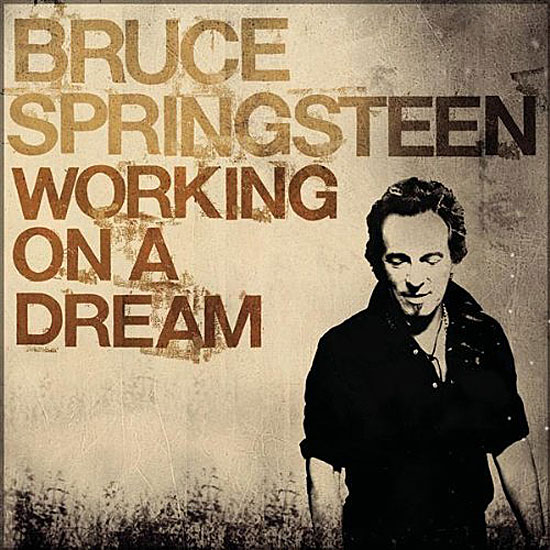 Bruce Springsteen -- Working On A Dream (single cover art)