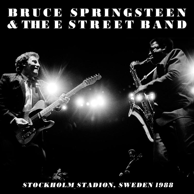 Bruce Springsteen & The E Street Band -- Stockholm Stadion, Sweden 1988